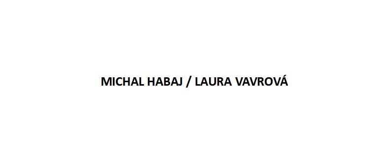 Michal Habaj, Laura Vavrová - autorské čítanie a prezentácia tvorby