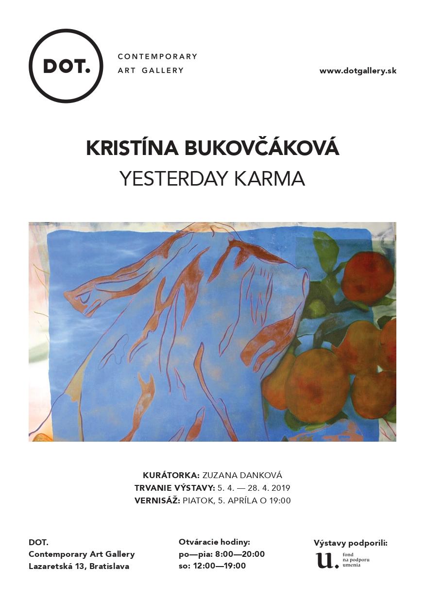 DOT-Gallery_Kristína Bukovčáková_YESTERDAY KARMA_page-0001